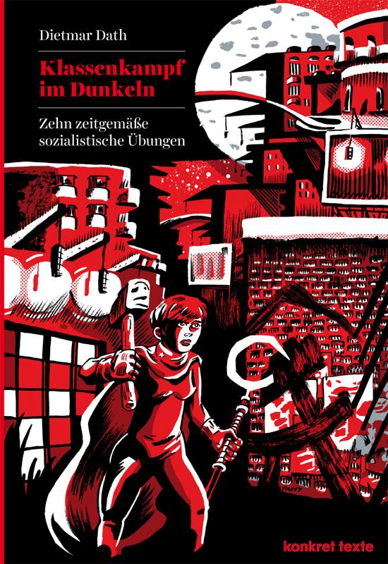 "Titelseite ""Klassenkampf im Dunkeln"""